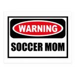 Warning SOCCER MOM Postcard