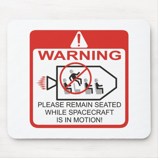 Warning / Spacecraft Mouse Pad