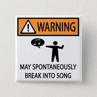 Warning Spontaneous Singer Pinback Button
