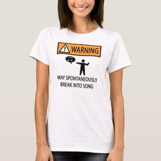 Warning Spontaneous Singer T-Shirt