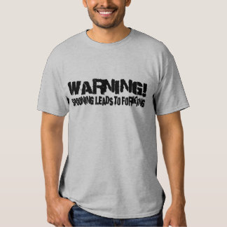 WARNING! SPOONING LEADS TO FORKING T SHIRT
