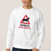 Warning Stag Party Sweatshirt