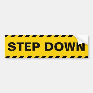 Warning Step Down Car Bumper Sticker