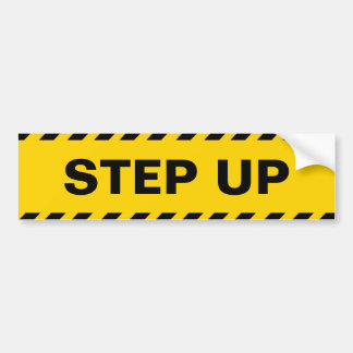 Warning Step Up Bumper Sticker