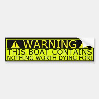 Warning sticker boat security car bumper sticker