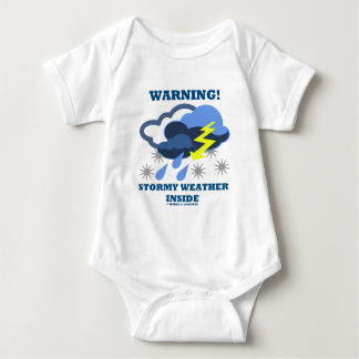 Warning! Stormy Weather Inside (Meteorology) Baby Bodysuit