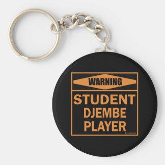 Warning! Student Djembe Player! Keychain