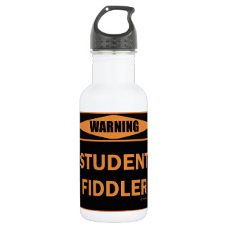 Warning! Student Fiddler! Stainless Steel Water Bottle