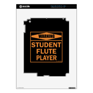 Warning! Student Flute Player! Skins For The iPad 2