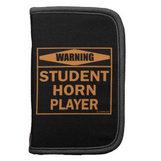 Warning! Student Horn Player! Organizer