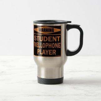 Warning! Student Mellophone Player! Travel Mug