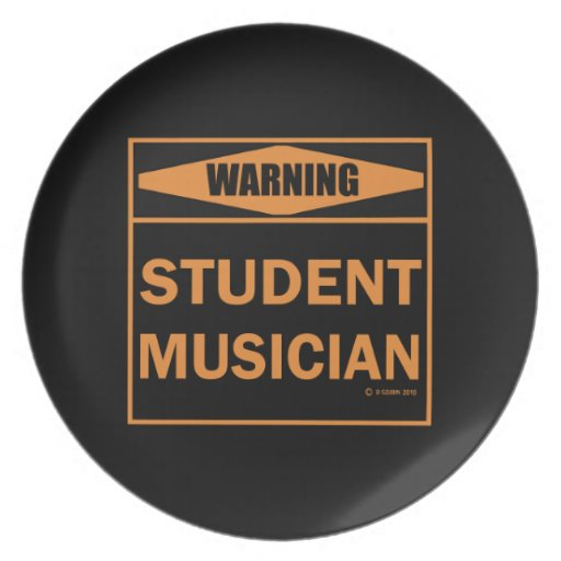 Warning! Student Musician! Party Plate