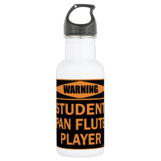 Warning! Student Pan Flute Player! Stainless Steel Water Bottle