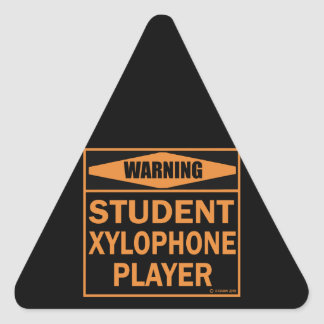 Warning! Student Xylophone Player! Triangle Sticker