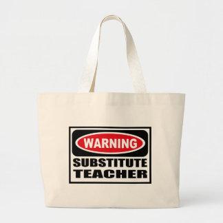 Warning SUBSTITUTE TEACHER Bag
