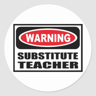 Warning SUBSTITUTE TEACHER Sticker