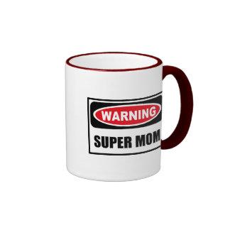 Warning SUPER MOM Mug