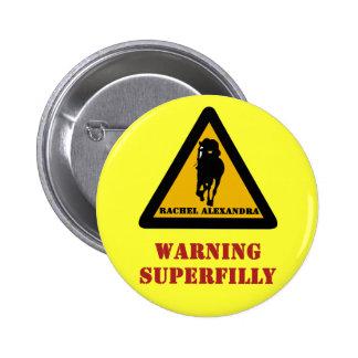 Warning Superfilly Rachel Alexandra Button
