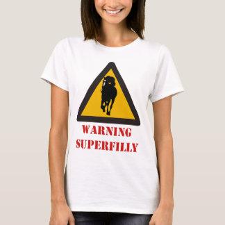 WARNING SUPERFILLY - Rachel Alexandra Fan Items T-Shirt