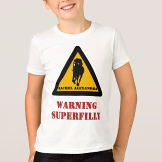 Warning Superfilly - Rachel Alexandra T-Shirt