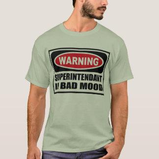 Warning SUPERINTENDANT IN BAD MOOD Men's T-Shirt