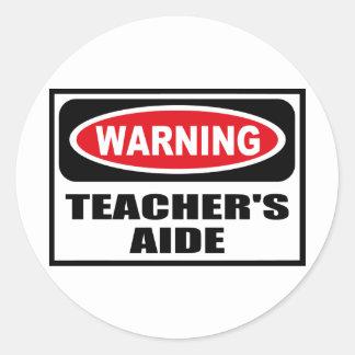 Warning TEACHER'S AIDE Sticker