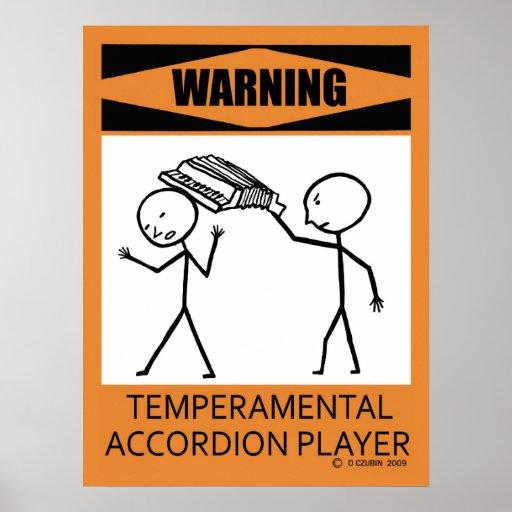 Warning! Temperamental Accordion Player Poster