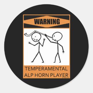 Warning! Temperamental Alphorn Player Classic Round Sticker