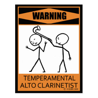 Warning Temperamental Alto Clarinetist Postcard