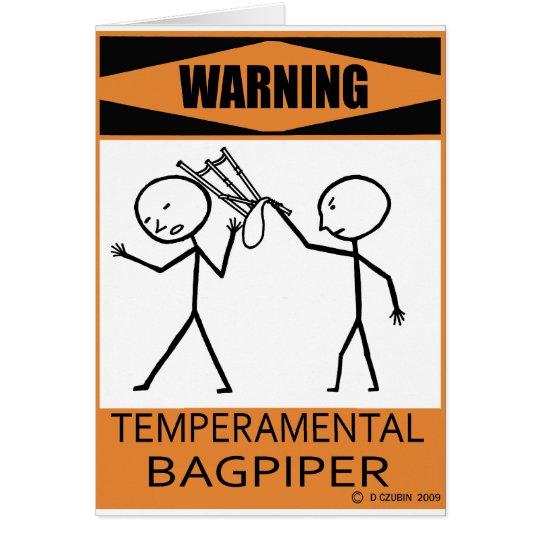Warning Temperamental Bagpiper Card