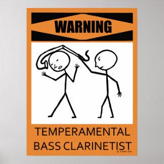 Warning Temperamental Bass Clarinetist Poster