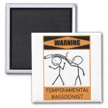 Warning Temperamental Bassoonist 2 Inch Square Magnet