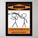 Warning Temperamental Bassoonist Poster