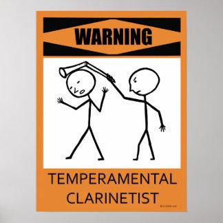 Warning Temperamental Clarinetist Poster
