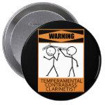 Warning Temperamental Contrabass Clarinetist 4 Inch Round Button