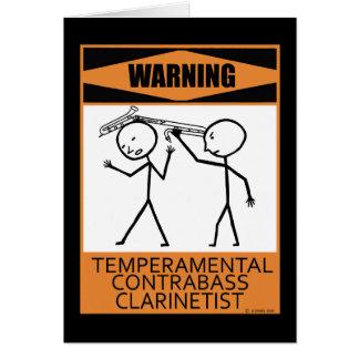 Warning! Temperamental Contrabass Clarinetist Greeting Card