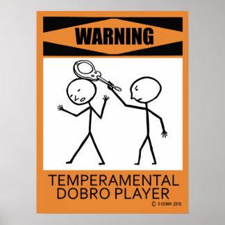 Warning Temperamental Dobro Player Poster