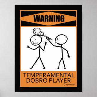 Warning Temperamental Dobro Player Print