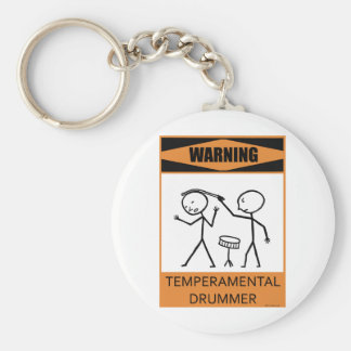 Warning Temperamental Drummer Key Chains