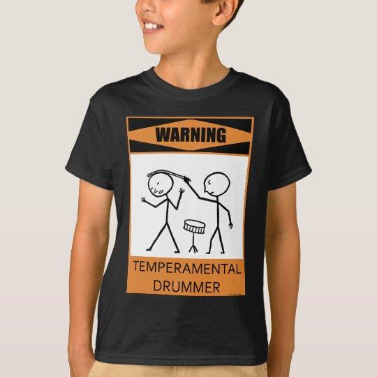 Warning Temperamental Drummer T-Shirt