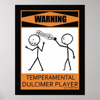 Warning Temperamental Dulcimer Player Poster