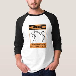 Warning Temperamental Dulcimer Player T-Shirt