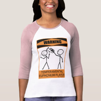 Warning Temperamental Euphonium Player T-Shirt