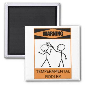 Warning Temperamental Fiddler 2 Inch Square Magnet