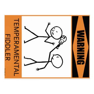 Warning Temperamental Fiddler Postcard