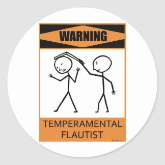 Warning Temperamental Flautist Classic Round Sticker