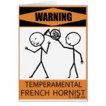 Warning Temperamental French Hornist Card