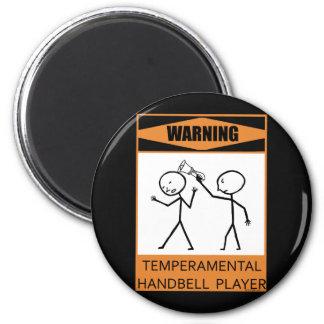 Warning Temperamental Handbell Player Magnets
