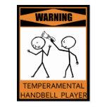 Warning Temperamental Handbell Player Postcard