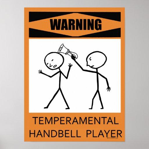 Warning Temperamental Handbell Player Poster